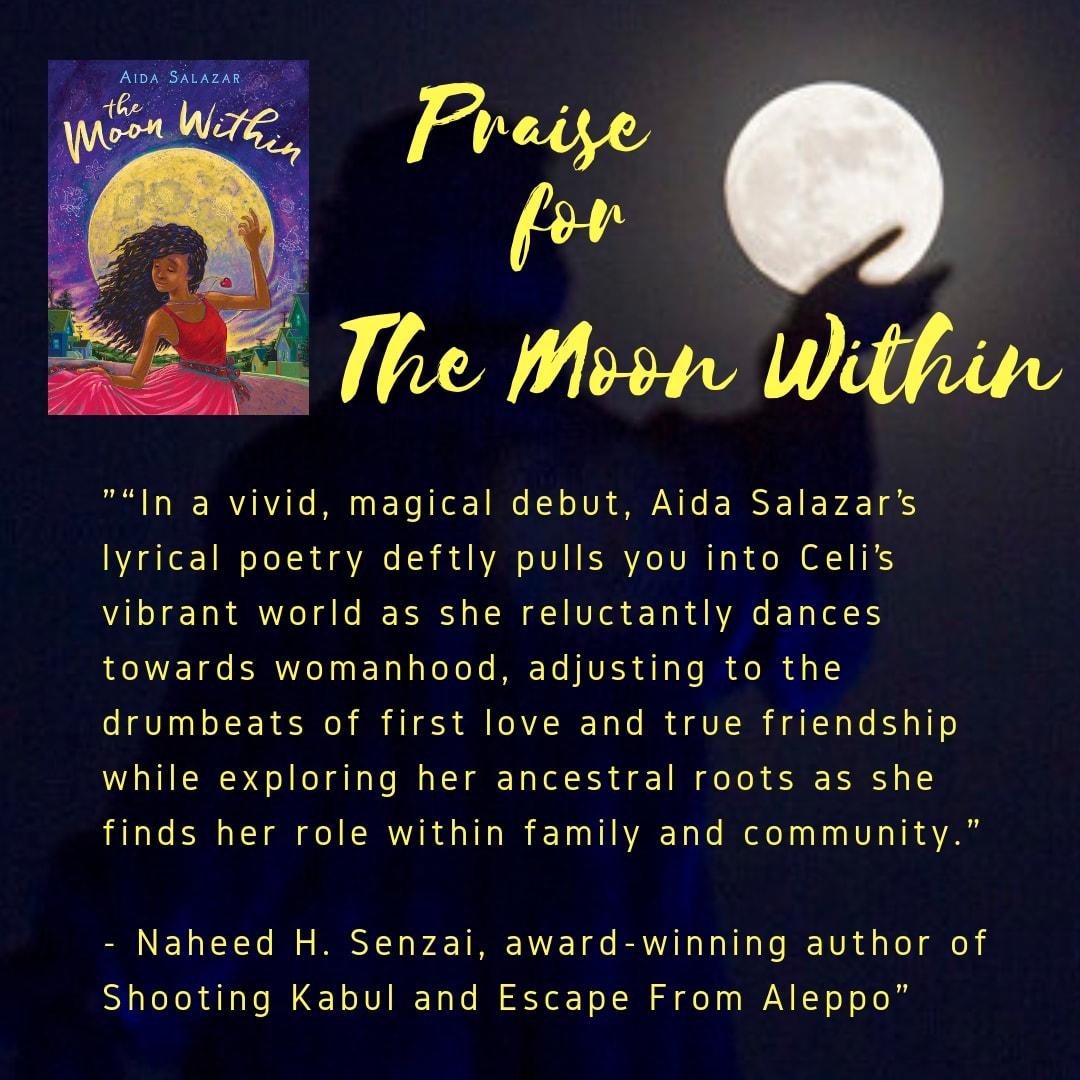 Praise for The Moon Within - Aida Salazar